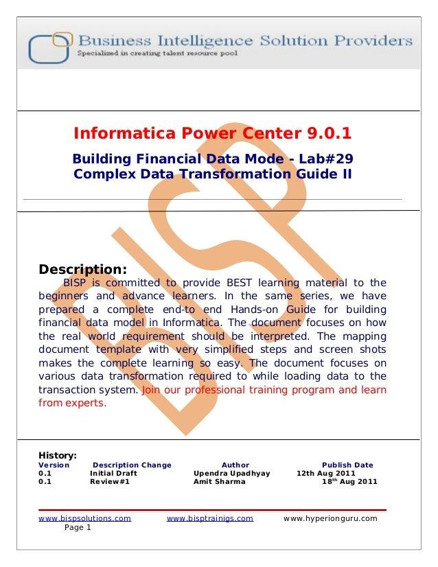 Informatica Power Center 9.0.1          Building Financial Data Mode - Lab#29          Complex Data Transformation Guide I...