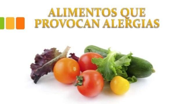 ¿Qué son las alergias?  La alergia a los alimentos es una respuesta alterada del sistema inmune frente a la ingestión, con...