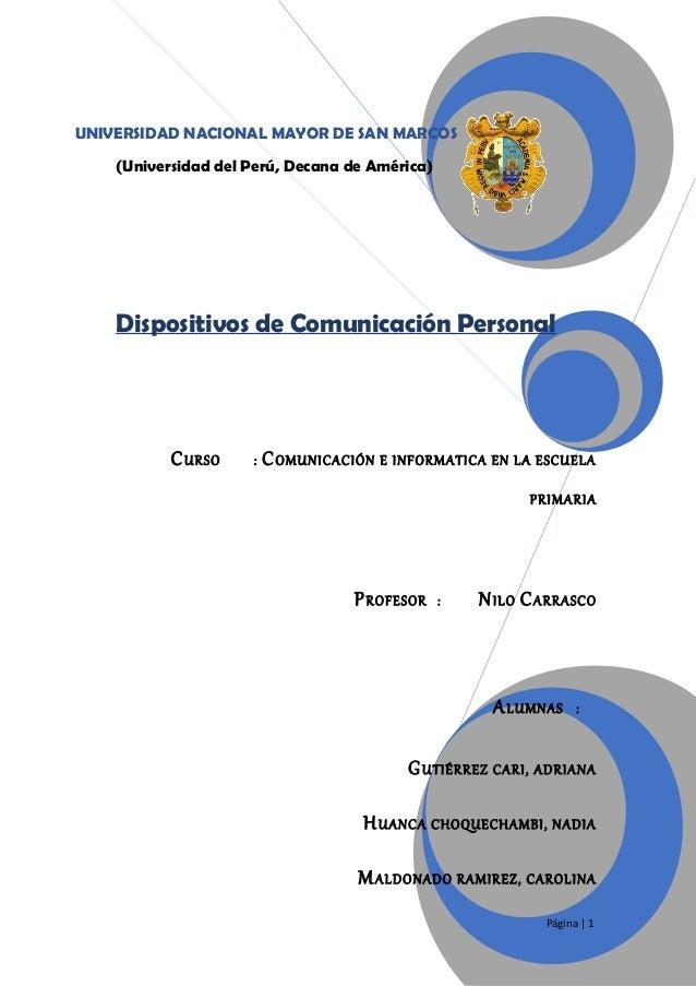 UNIVERSIDAD NACIONAL MAYOR DE SAN MARCOS (Universidad del Perú, Decana de América)  Dispositivos de Comunicación Personal ...