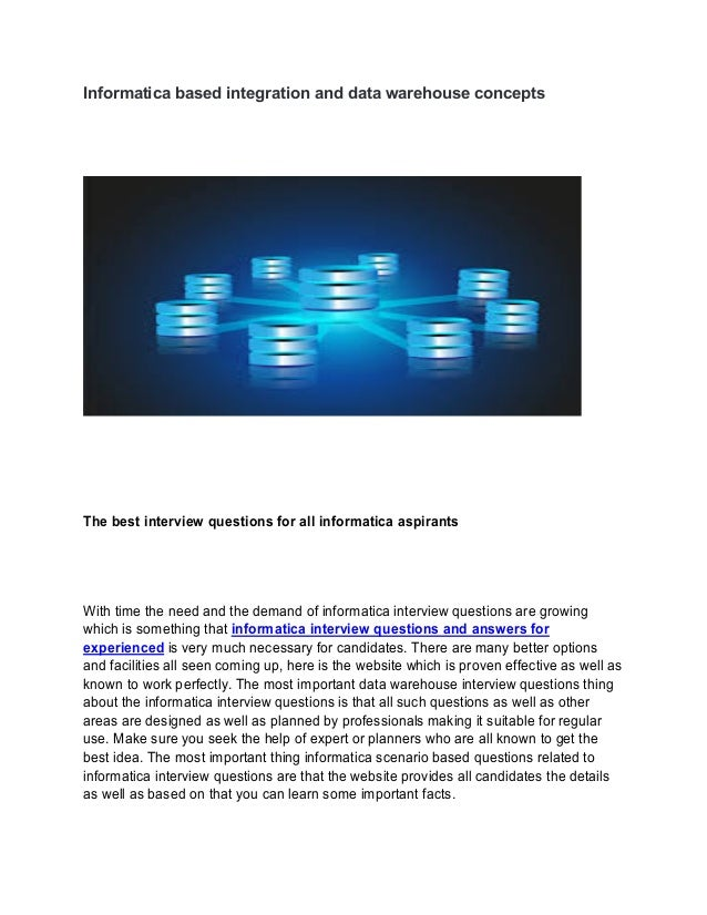 Informatica based integration and data warehouse concepts The best interview questions for all informatica aspirants With ...