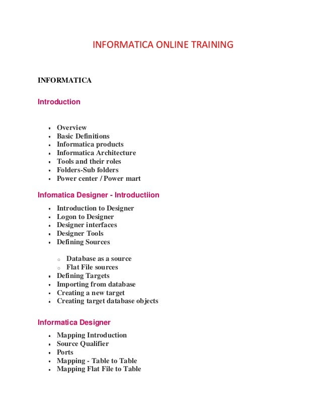 INFORMATICA ONLINE TRAININGINFORMATICAIntroduction     Overview     Basic Definitions     Informatica products     Informa...
