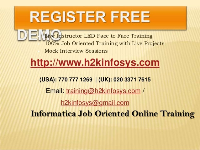  Live Instructor LED Face to Face Training 100% Job Oriented Training with Live Projects Mock Interview SessionsInforma...