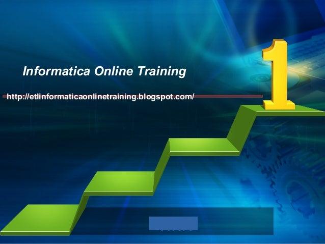 L/O/G/O Informatica Online Training http://etlinformaticaonlinetraining.blogspot.com/
