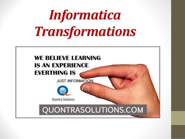 Informatica  Transformations