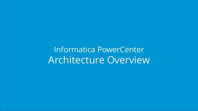 Informatica tutorial for beginners informatica for Informatica 9 5 architecture