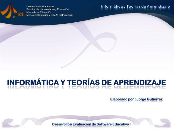 Teorías del aprendizaje   Teorías de la Instrucción       Intentan explicar     Determinan las condiciones    cómo aprende...