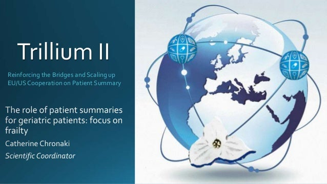 Reinforcing the Bridges and Scaling up EU/USCooperation on Patient Summary Trillium II