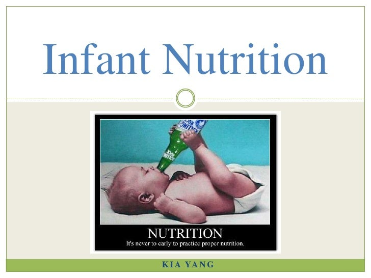 Kia Yang<br />Infant Nutrition<br />