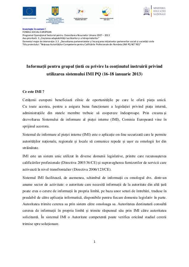 Investeşte în oameni !FONDUL SOCIAL EUROPEANProgramul Operaţional Sectorial pentru Dezvoltarea Resurselor Umane 2007 – 201...