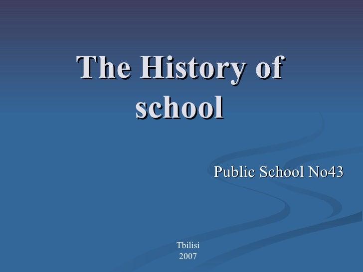 The History of school Public School No43 Tbilisi 2007
