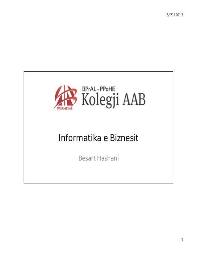 5/21/2013  Informatika e Biznesit Besart Hashani  1