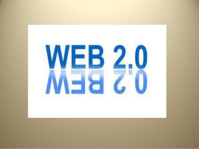 Introducción a la web 2.0Tim Berners-Lee y Robert Cailliau crearon la web alrededor de 1990, durante estas dosúltimas déca...