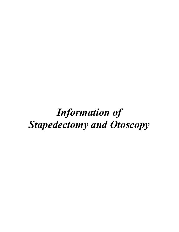 Information ofStapedectomy and Otoscopy