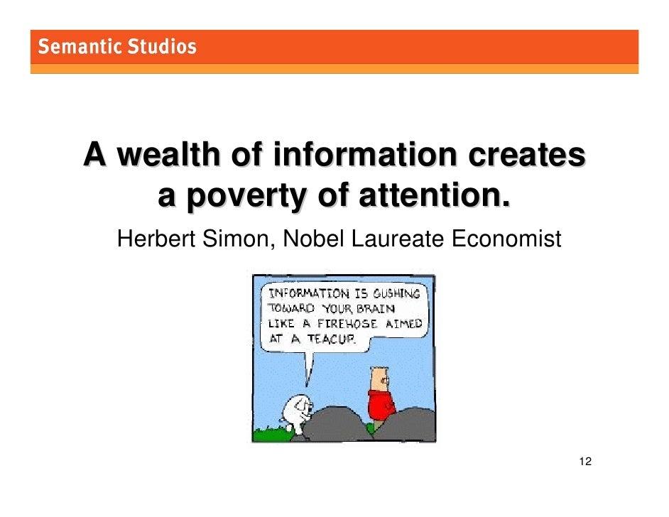 morville@semanticstudios.com     A wealth of information creates     a poverty of attention.   Herbert Simon, Nobel Laurea...