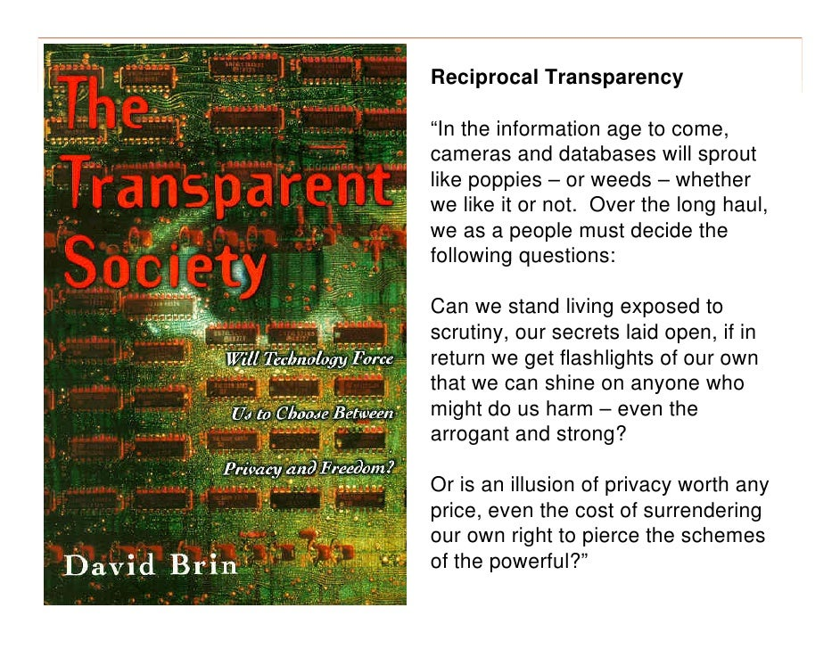 """morville@semanticstudios.com Reciprocal Transparency  """"In the information age to come, cameras and databases will sprout l..."""