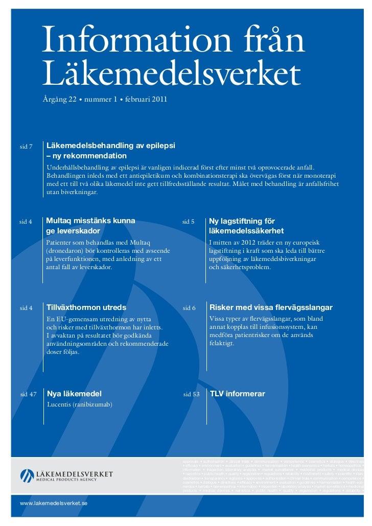 Information från         Läkemedelsverket         Årgång 22 • nummer 1 • februari 2011sid 7    Läkemedelsbehandling av epi...