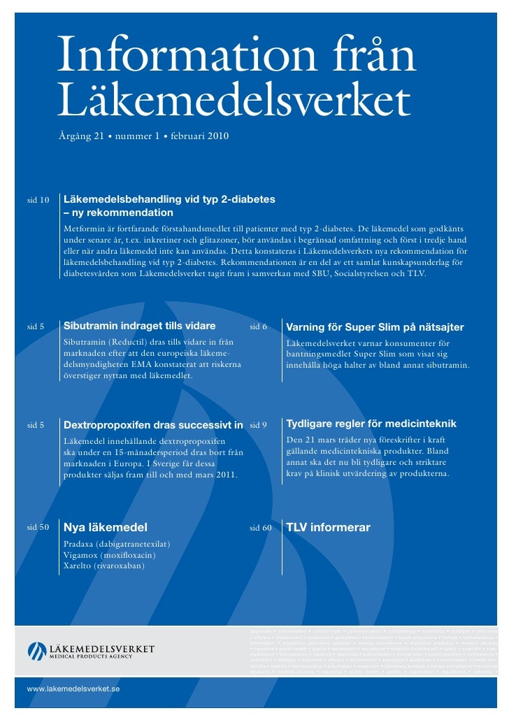 Information från          Läkemedelsverket          Årgång 21 • nummer 1 • februari 2010     sid 10   Läkemedelsbehandling...
