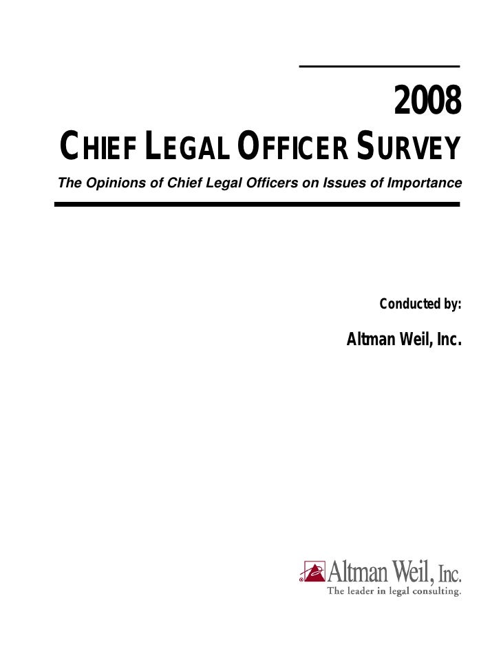 2008 CHIEF LEGAL OFFICER SURVEY The Opinions of Chief Legal Officers on Issues of Importance                              ...