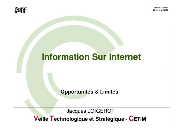 Jacques Loigerot                                              20 décembre 2012   Information Sur Internet          Opportu...