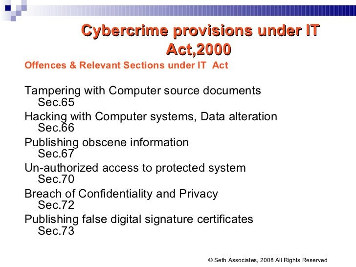 Cybercrime provisions under IT Act,2000   Offences & Relevant   Sections under IT  Act Tampering with Computer source docu...