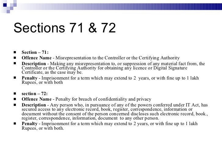 Sections 71 & 72 <ul><li>Section – 71:  </li></ul><ul><li>Offence Name  - Misrepresentation to the Controller or the Certi...