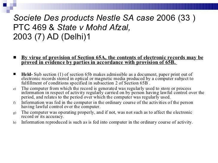Societe Des products Nestle SA case  2006 (33 ) PTC 469 &  State v Mohd Afzal, 2003 (7) AD (Delhi)1 <ul><li>By virue of pr...