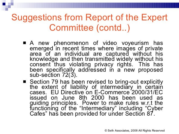 Suggestions from Report of the Expert Committee (contd..) <ul><li>A new phenomenon of video voyeurism has emerged in recen...