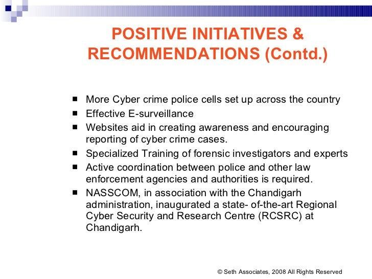 <ul><li>More Cyber crime police cells set up across the country </li></ul><ul><li>Effective E-surveillance  </li></ul><ul>...