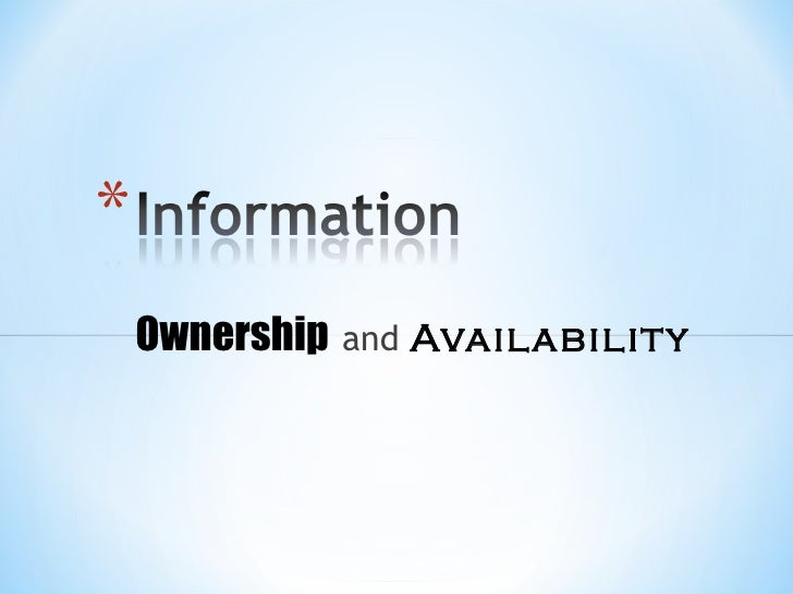 Ownership   and   Availability