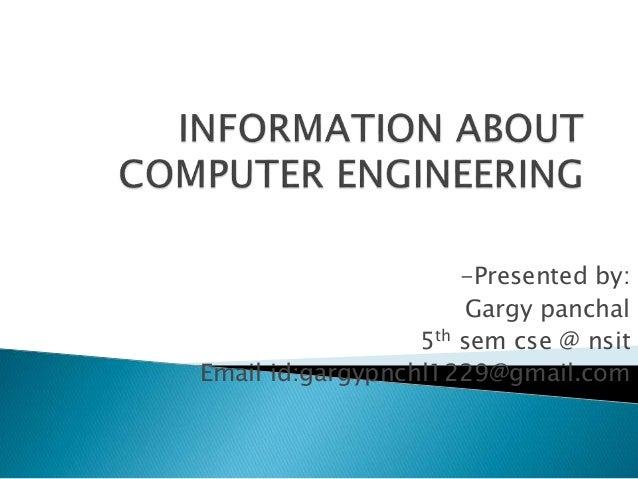 -Presented by:  Gargy panchal  5th sem cse @ nsit  Email id:gargypnchl1229@gmail.com