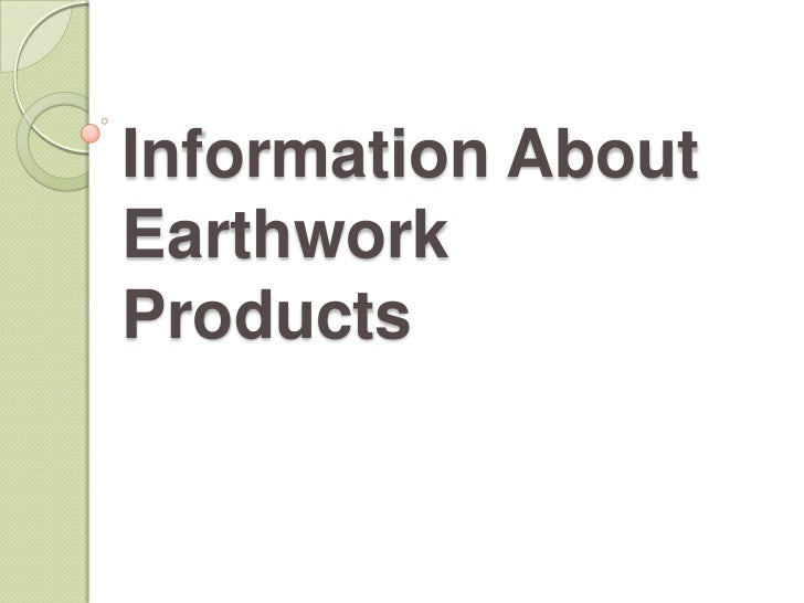 Information AboutEarthworkProducts