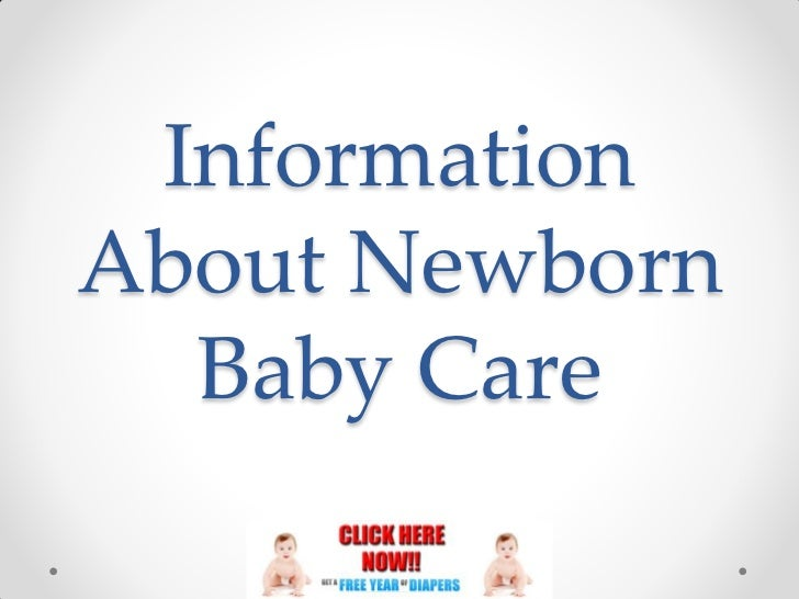 InformationAbout Newborn  Baby Care
