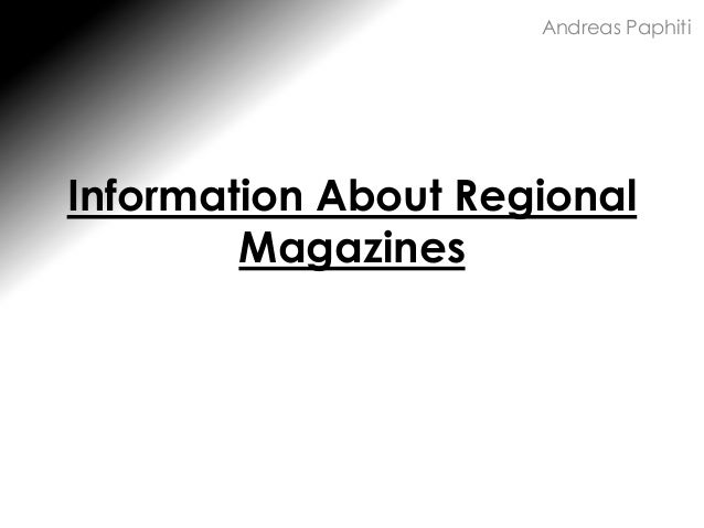 Information About Regional Magazines Andreas Paphiti