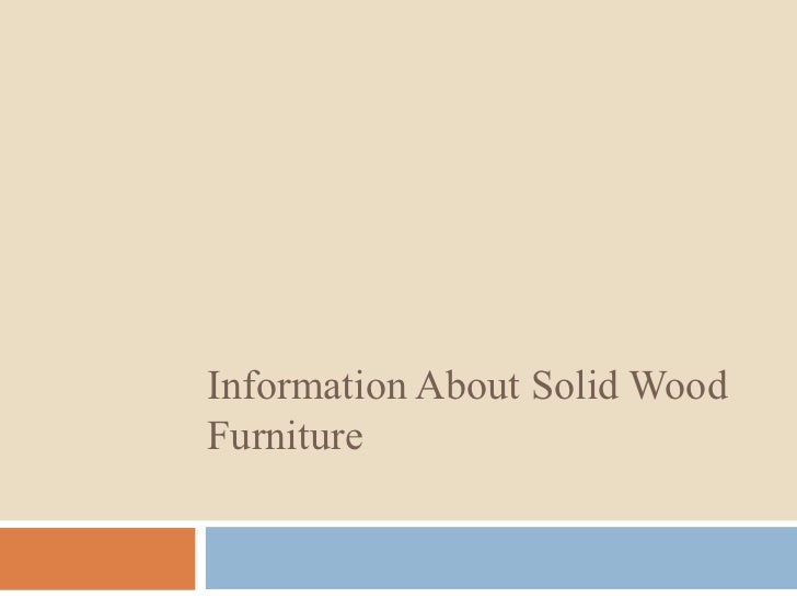 Information About Solid WoodFurniture