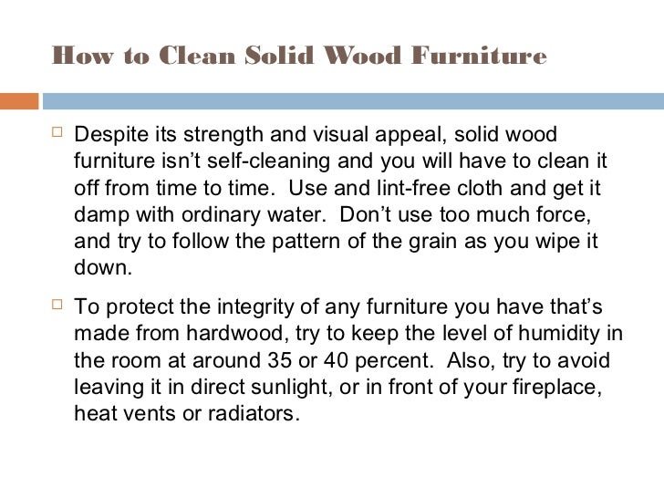How to Clean Solid Wood Furniture ... - Information About Solid Wood Furniture