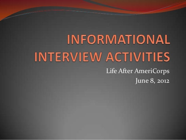 Life After AmeriCorps           June 8, 2012