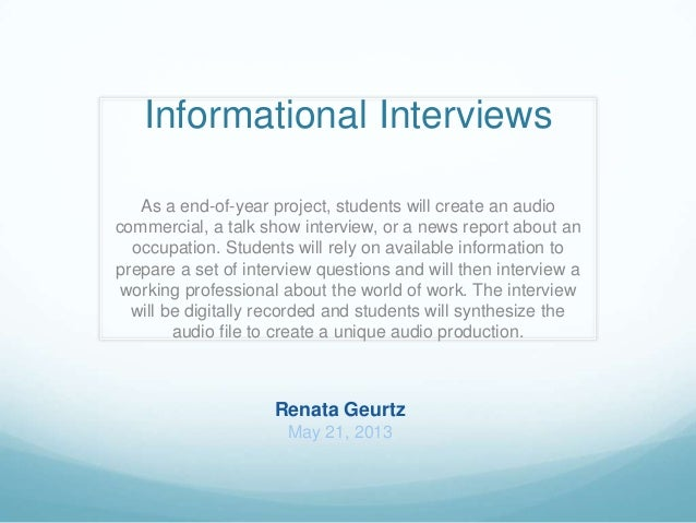 Informational Interview Lesson Plan. Informational InterviewsAs A  End Of Year Project, Students Will Create An Audiocommercial, ...
