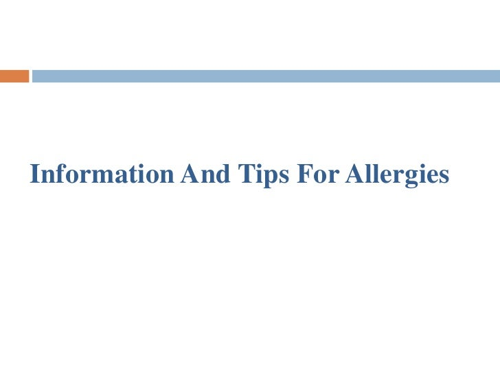 Information And Tips For Allergies
