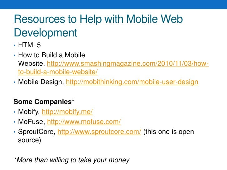 Make new version for each platform</li></ul>Webapp<br /><ul><li>HTML, CSS, Javascript