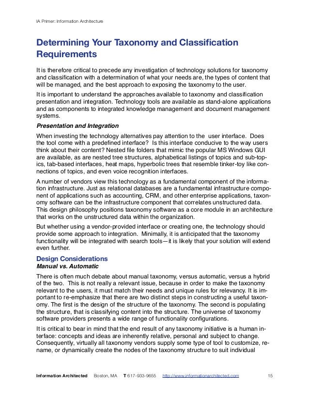 IA Primer: Information Architecture  Determining Your Taxonomy and Classification  Requirements  ! It is therefore critica...