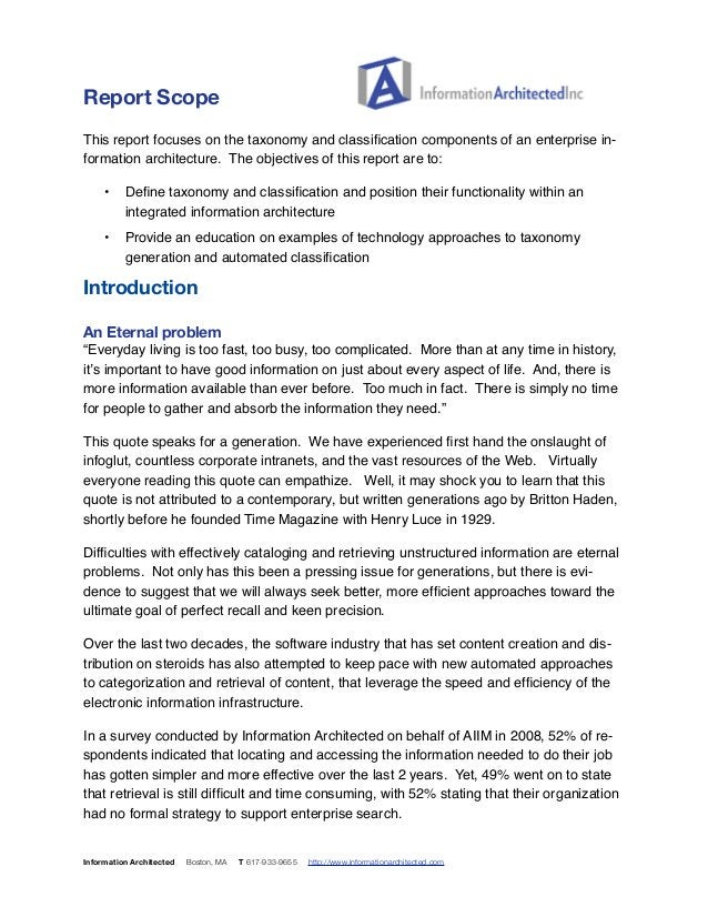 Report Scope  This report focuses on the taxonomy and classification components of an enterprise in-formation  architectur...