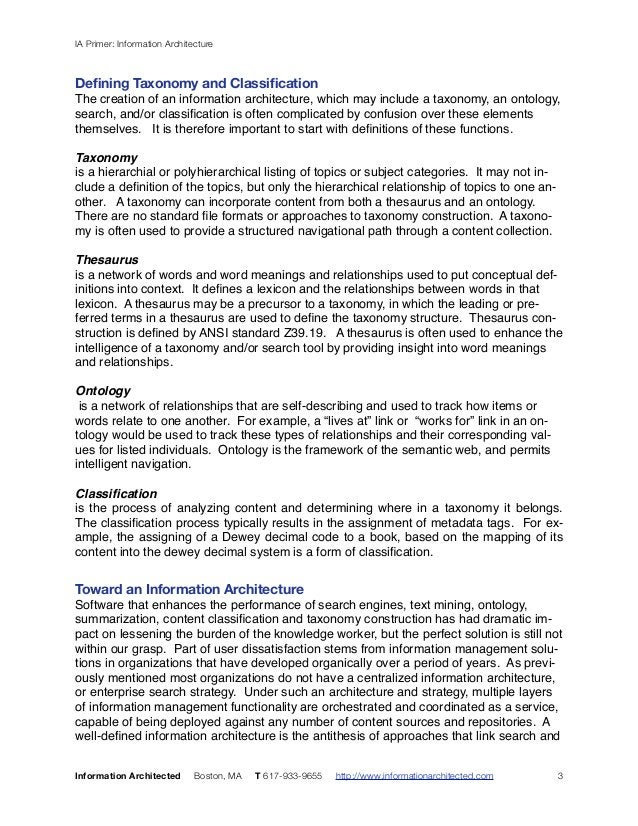 IA Primer: Information Architecture  Defining Taxonomy and Classification  The creation of an information architecture, wh...