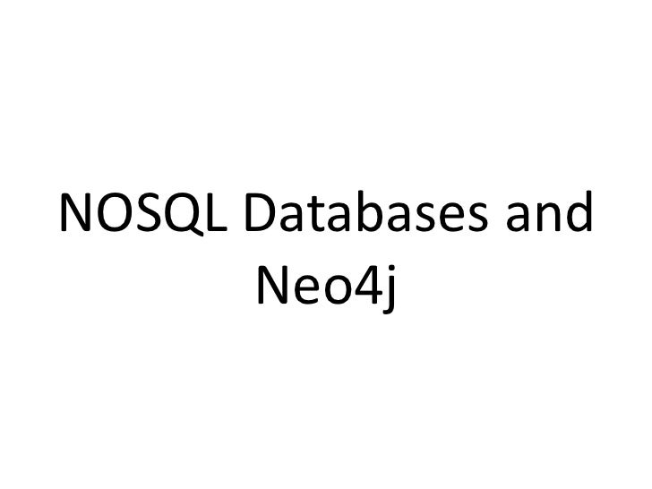 NOSQL Databases and      Neo4j