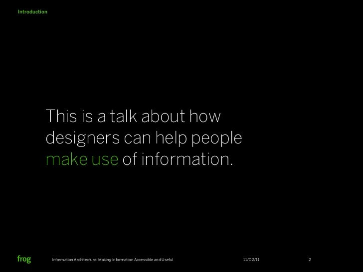 Information Architecture: Making Information Accessible and Useful Slide 2