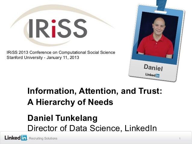 IRiSS 2013 Conference on Computational Social ScienceStanford University - January 11, 2013                               ...