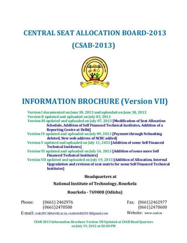 CSAB 2013 Information Brochure Version VII Updated at CSAB Head Quarters on July 19, 2013 at 02:00 PM CENTRAL SEAT ALLOCAT...