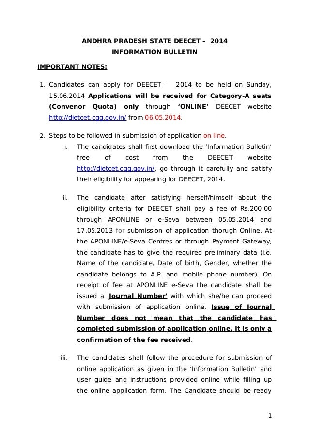 ANDHRA PRADESH STATE DEECET – 2014 INFORMATION BULLETIN IMPORTANT NOTES: 1. Candidates can apply for DEECET – 2014 to be h...