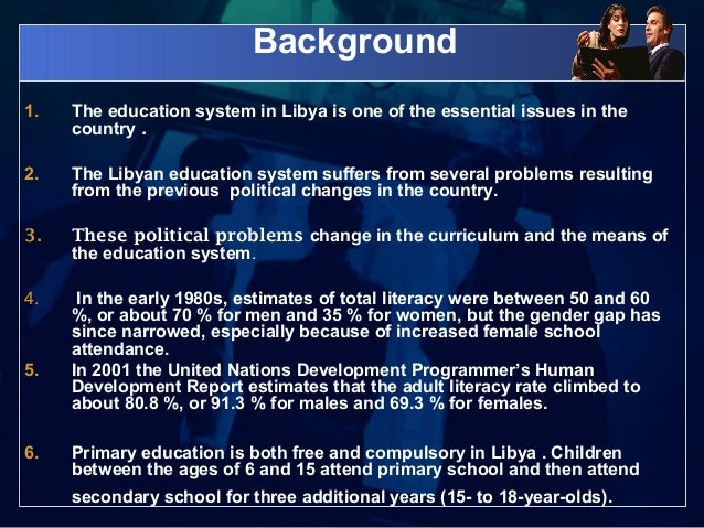 "libyan education system Libyan teachers get ready for education overhaul of rebuilding an education system that was ""the education system in libya was a one-way."