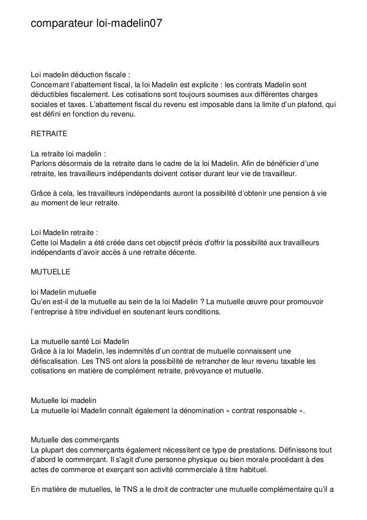 comparateur loi-madelin07Loi madelin déduction fiscale :Concernant l'abattement fiscal, la loi Madelin est explicite : les...