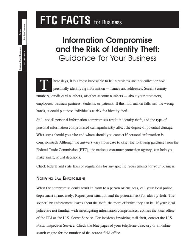 FOR THE CONSUMER  for Business  Information Compromise and the Risk of Identity Theft: Guidance for Your Business  1-877-F...